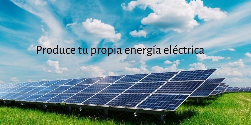 Produce tu propia energía eléctrica